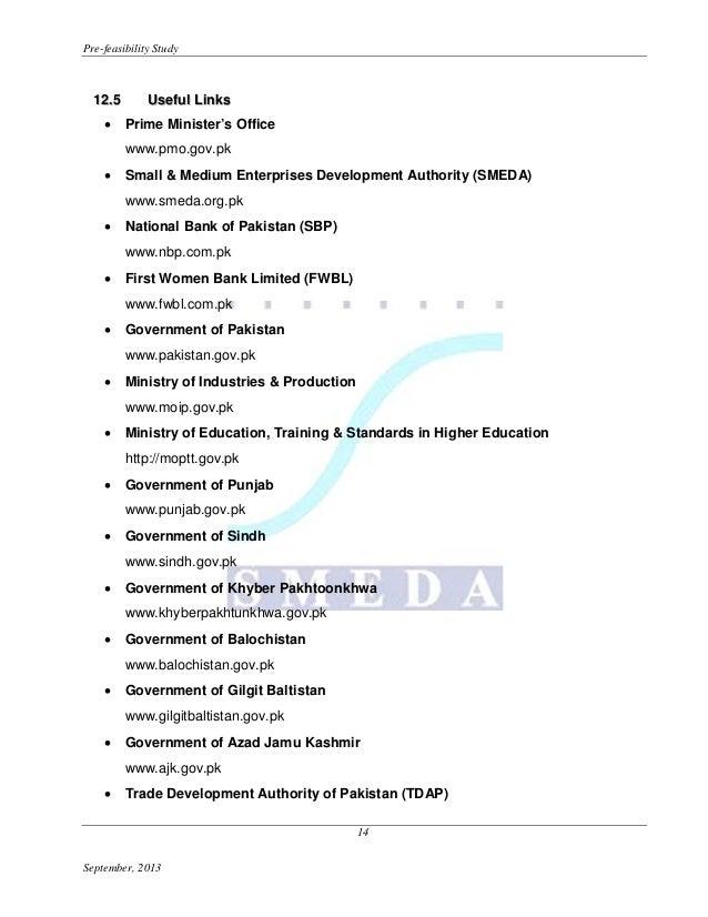 Pre-feasibility Study  1 2 .5 •  Useful Links Prime Minister's Office www.pmo.gov.pk  •  Small & Medium Enterprises Develo...