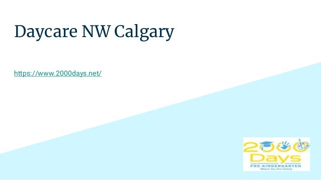 Daycare NW Calgary https://www.2000days.net/