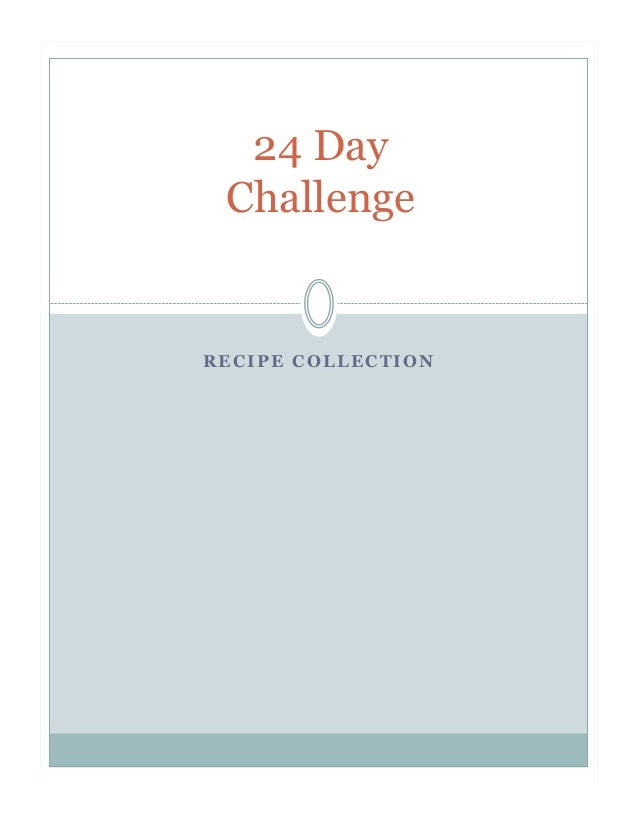24 Day ChallengeRECIPE COLLECTION