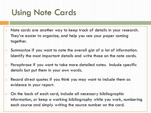 research paper note cards Notestar is an internet utility to assist in the preparation of research papers teachers and students can set up research projects with topics and sub-topics students may then take advantage of notestar's many features to collect and organize their notes and prepare their bibliography page.