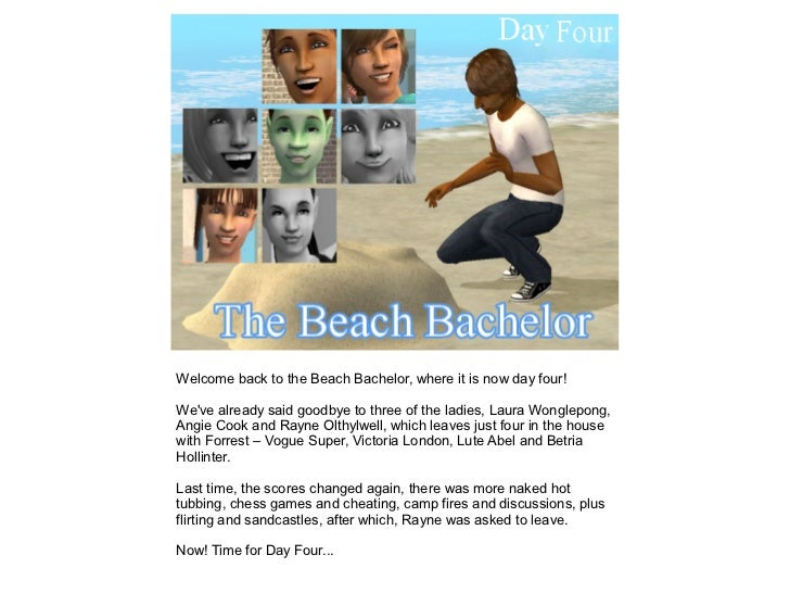 Welcome back to the Beach Bachelor, where it is now day four!Weve already said goodbye to three of the ladies, Laura Wongl...