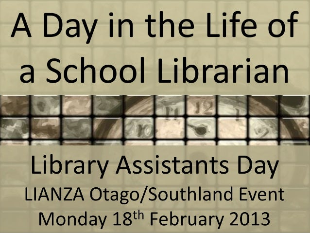 A Day in the Life ofa School Librarian
