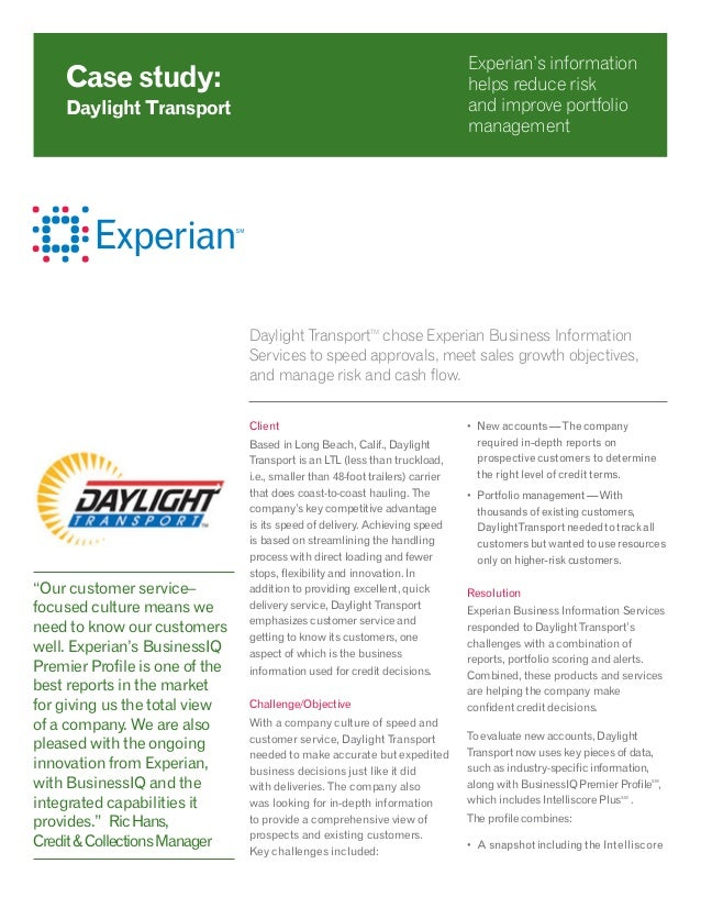 Daylight TransportTM chose Experian Business Information Services to speed approvals, meet sales growth objectives, and ma...