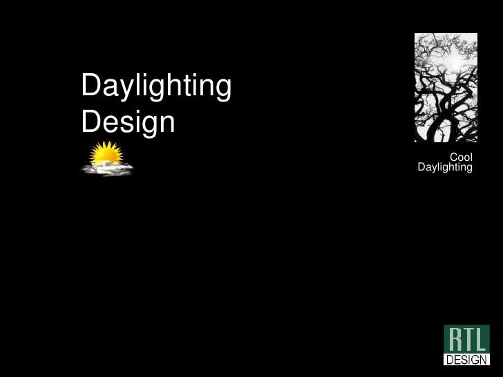 Daylighting Design<br />