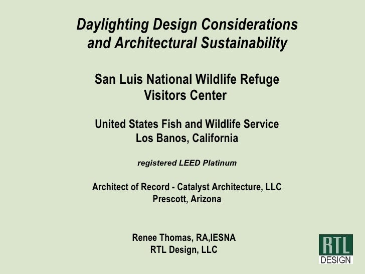 Daylighting Design Considerations and Architectural Sustainability San Luis National Wildlife Refuge Visitors Center   Uni...