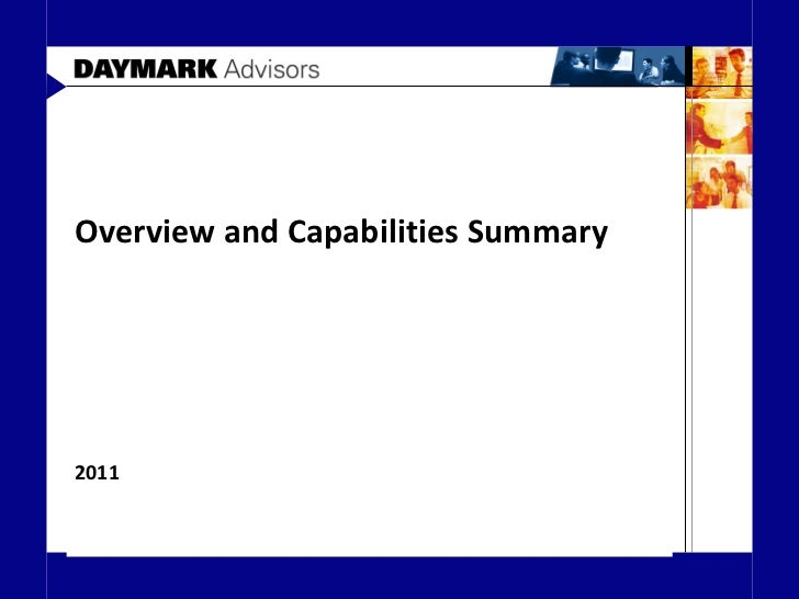 Overview and Capabilities Summary 2011