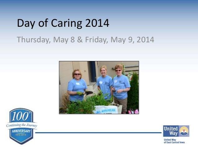 Day of Caring 2014 Thursday, May 8 & Friday, May 9, 2014