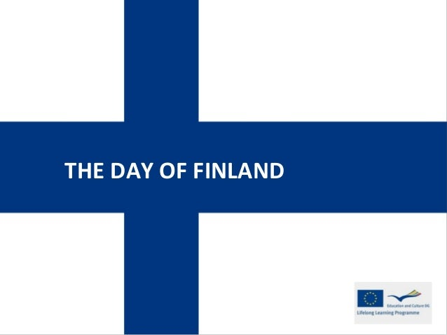 THE DAY OF FINLAND