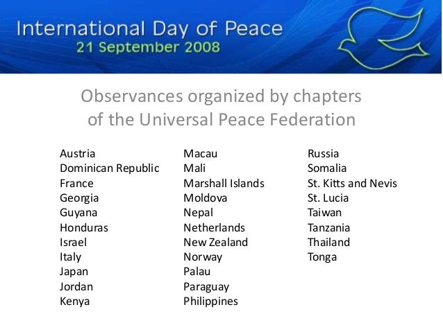 Observances organized by chapters  of the Universal Peace Federation  Austria  Dominican Republic  France  Georgia  Guyana...