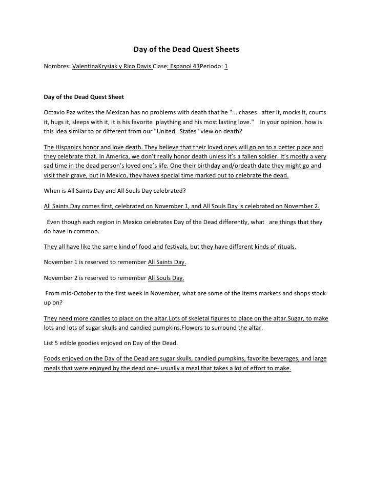 Day of the Dead Quest SheetsNombres: ValentinaKrysiak y Rico Davis Clase: Espanol 43Periodo: 1Day of the Dead Quest SheetO...