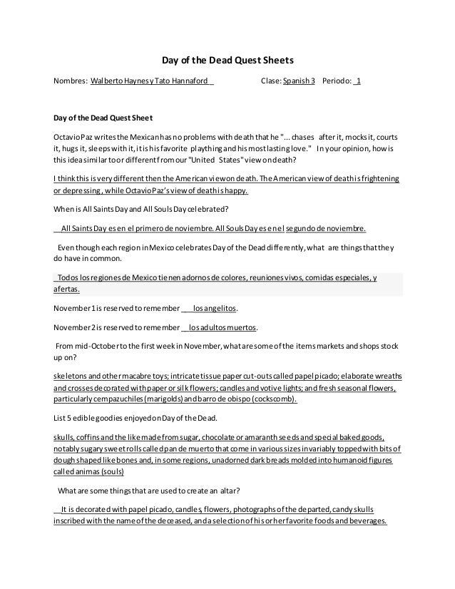 Day of the Dead Quest Sheets Nombres: WalbertoHaynesyTato Hannaford _ Clase:Spanish3 Periodo:_1 Day of the Dead Quest Shee...