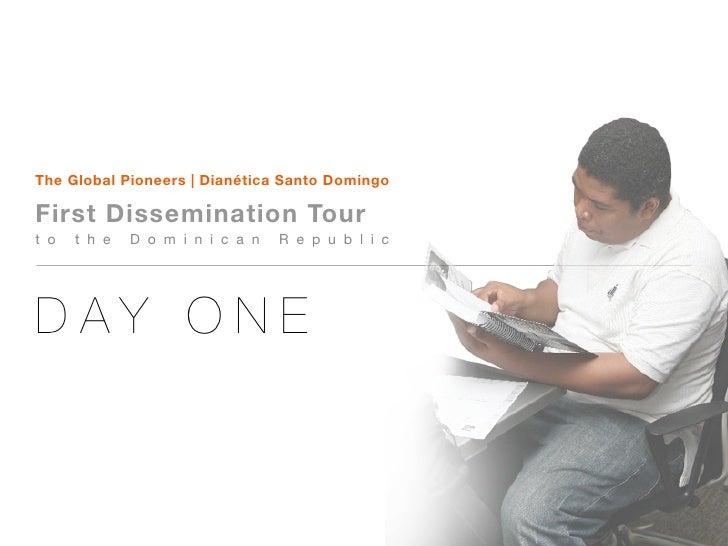 The Global Pioneers | Dianética Santo Domingo  First Dissemination Tour t o   t h e   D o m i n i c a n   R e p u b l i c ...