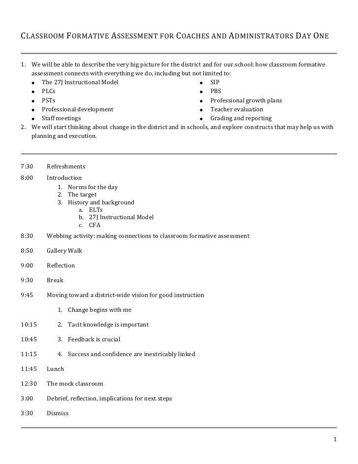 Classroom Formative Assessment for Coaches and Administrators Day One<br /><ul><li>We will be able to describe the very bi...