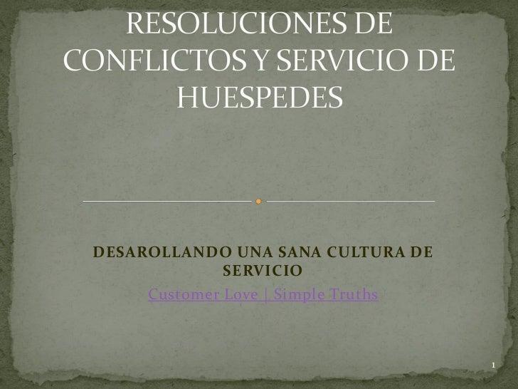 DESAROLLANDO UNA SANA CULTURA DE              SERVICIO     Customer Love | Simple Truths                                  ...