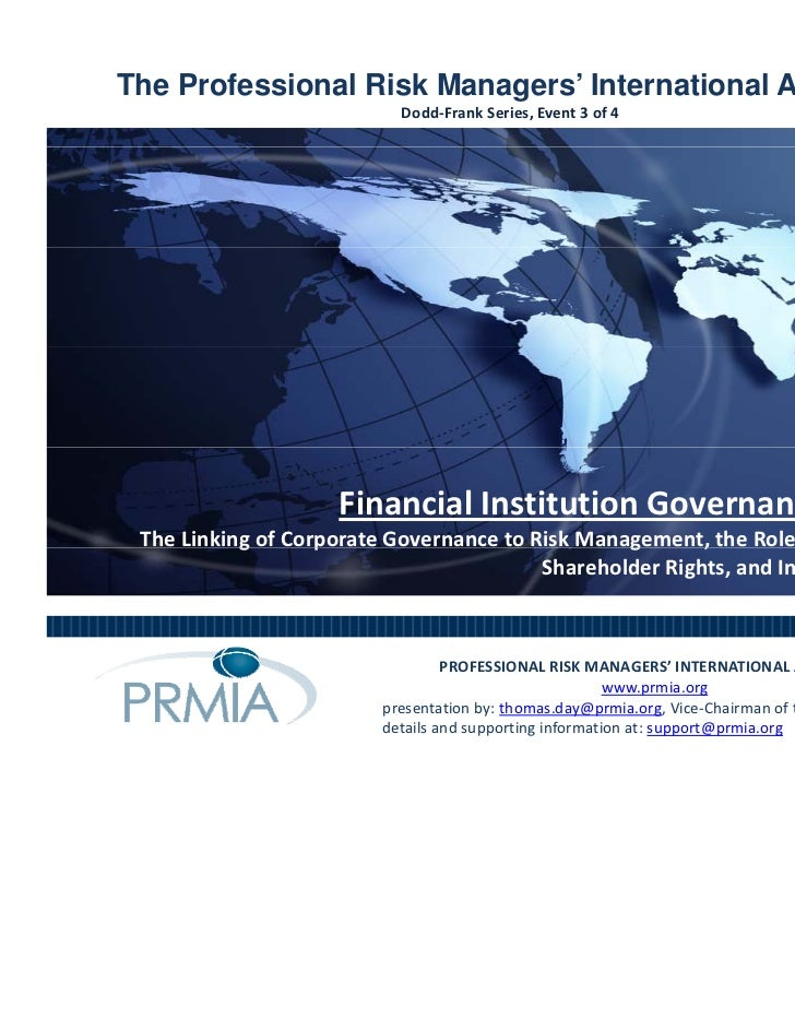 The Professional Risk Managers' International Association                           Dodd‐Frank Series, Event 3 of 4       ...