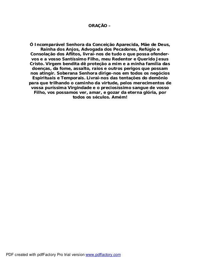 ORAÇÃO – Ó Incomparável Senhora da Conceição Aparecida, Mãe de Deus, Rainha dos Anjos, Advogada dos Pecadores, Refúgio e C...