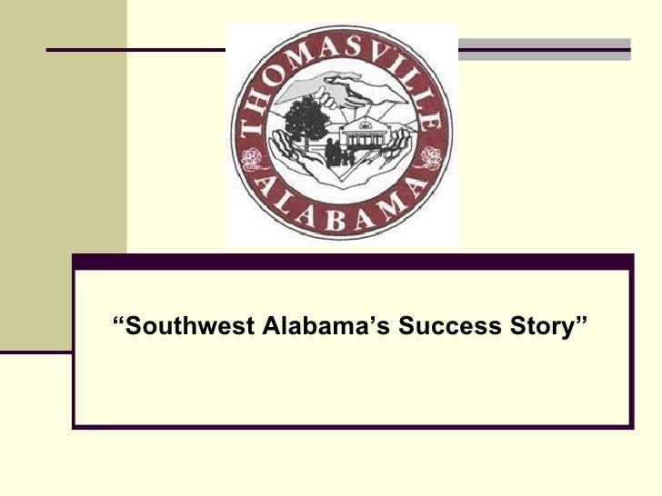 """ Southwest Alabama's Success Story"""