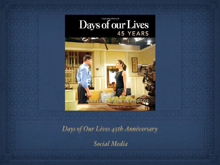 Days of Our Lives 45th Anniversary           Social Media