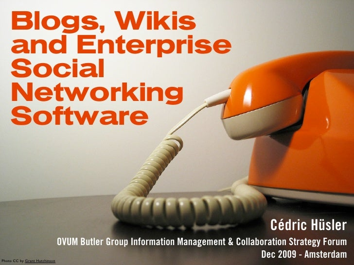 Blogs, Wikis     and Enterprise     Social     Networking     Software                                                    ...