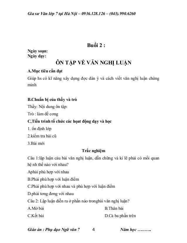 Gia sư Văn lớp 7 tại Hà Nội – 0936.128.126 – (043).990.6260 Buổi 2 : Ngày soạn: Ngày dạy: ÔN TẬP VỀ VĂN NGHỊ LUẬN A.Mục ti...