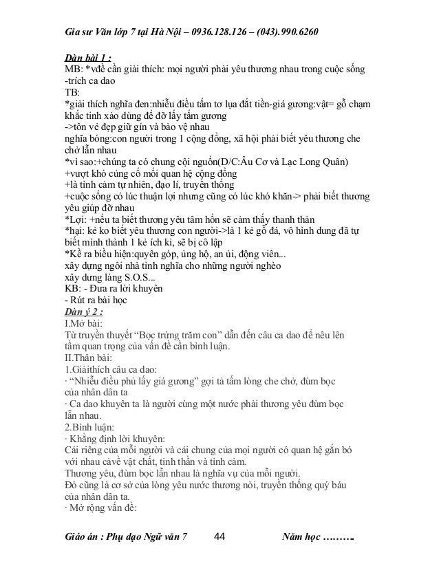 Gia sư Văn lớp 7 tại Hà Nội – 0936.128.126 – (043).990.6260 Dàn bài 1 : MB: *vđề cần giải thích: mọi người phải yêu thương...