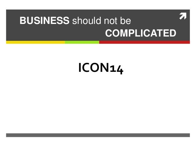 BUSINESS should not be COMPLICATED ICON14