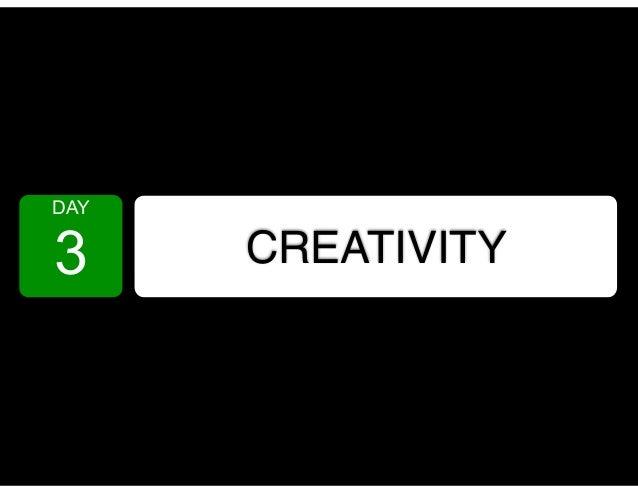 DAY 3 CREATIVITY