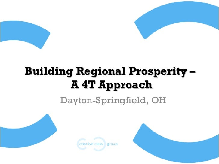 Building Regional Prosperity –  A 4T Approach Dayton-Springfield, OH