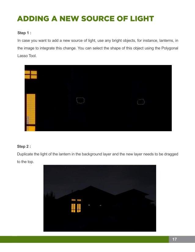 Step1: Incaseyouwanttoaddanewsourceoflight,useanybrightobjects,forinstance,lanterns,in theimagetointegratethischange.Youca...
