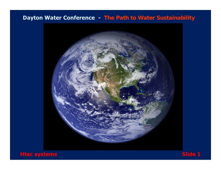 Dayton Water Conference - The Path to Water Sustainability     Htec systems                                         Slide 1