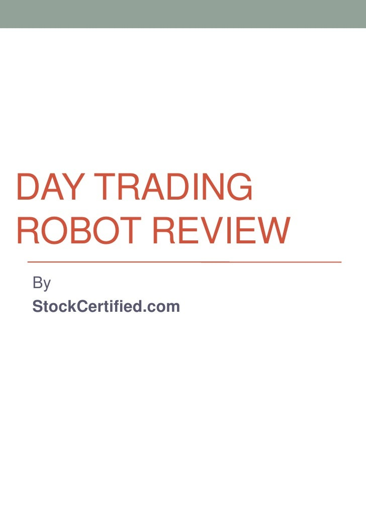 DAY TRADINGROBOT REVIEWByStockCertified.com