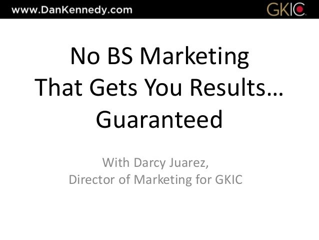 No BS Marketing That Gets You Results… Guaranteed With Darcy Juarez, Director of Marketing for GKIC