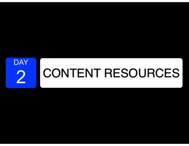 DAY 2 CONTENT RESOURCES