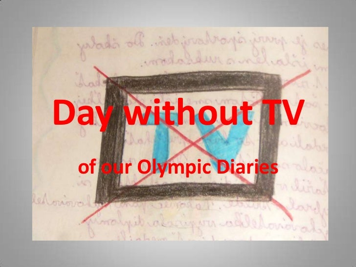 Day without TV of our Olympic Diaries
