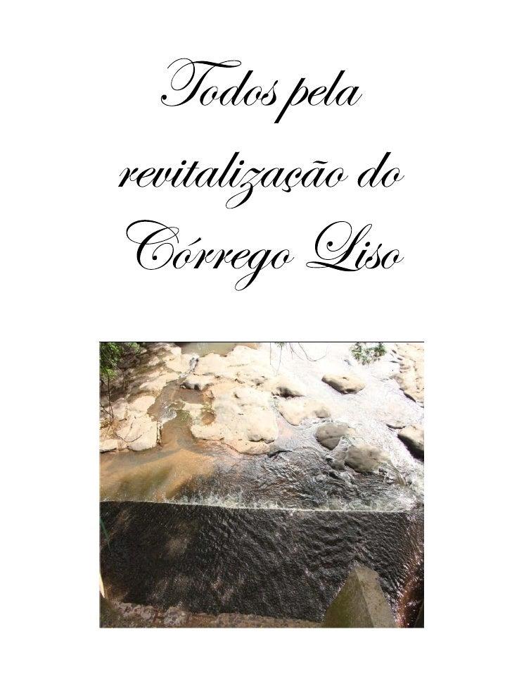 O Córrego Liso está geograficamente inserido no períme- tro urbano de Uberlândia, localizado no Setor Norte, tendo todo se...