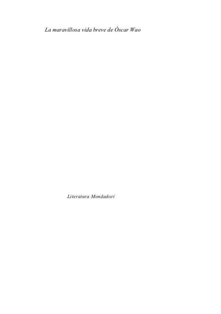 La maravillosa vida breve de Óscar Wao        Literatura Mondadori