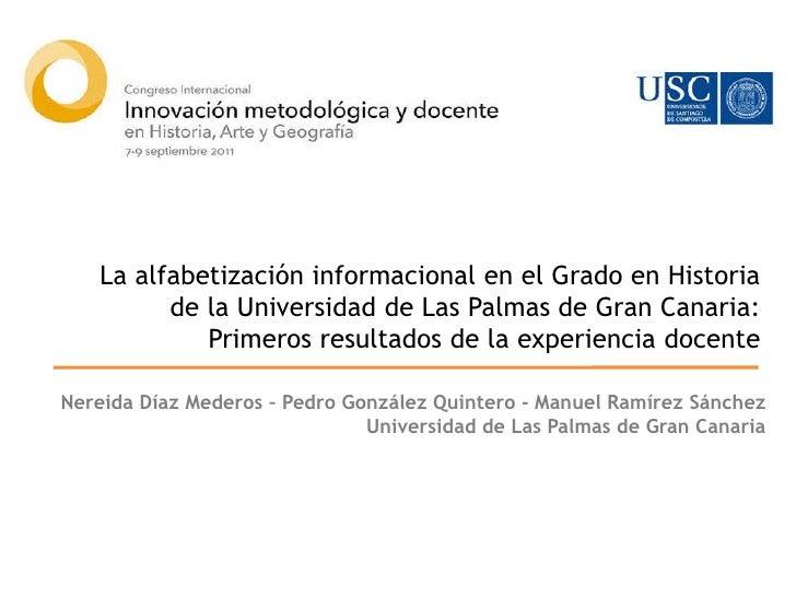La alfabetización informacional en el Grado en Historia de la Universidad de Las Palmas de Gran Canaria: Primeros resultad...