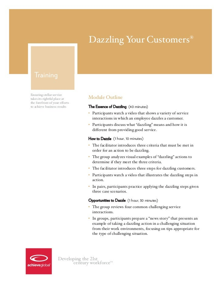 Dazzling Your Customers®  TrainingEnsuring stellar servicetakes its rightful place at      Module Outlinethe forefront of ...