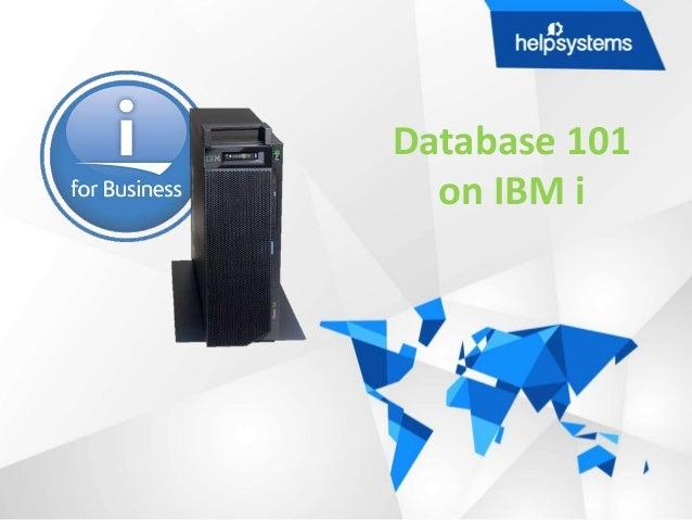 Database 101 on IBM i