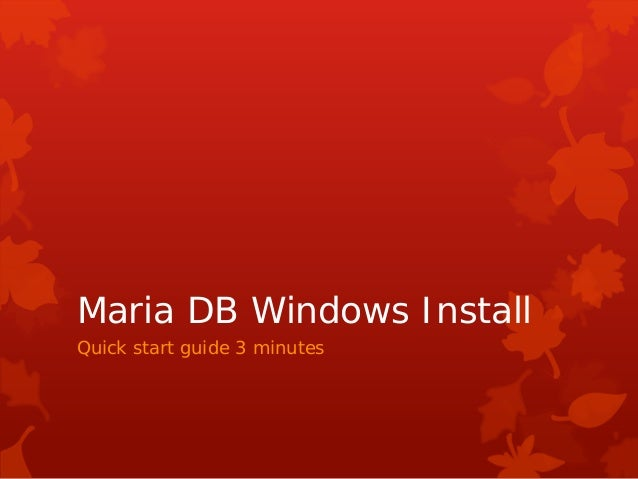 Maria DB Windows Install Quick start guide 3 minutes