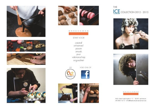 THE                             ICE COLLECTION 2012 - 2013       STAAT VOOR          creatief         artisanaal          ...