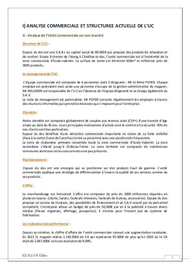 GUILLOT Gilles 1 I] ANALYSE COMMERCIALE ET STRUCTUREE ACTUELLE DE L'UC A - Analyse de l'Unité commerciale sur son marché S...