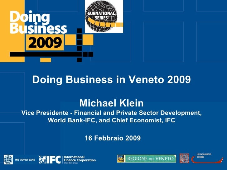 Click to edit Master title style        Doing Business in Veneto 2009                    Michael Klein Vice Presidente - F...