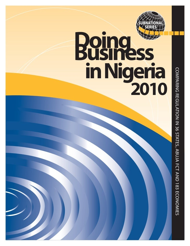 COMPARING REGULATION IN 36 STATES, ABUJA FCT AND 183 ECONOMIES         2010in Nigeria