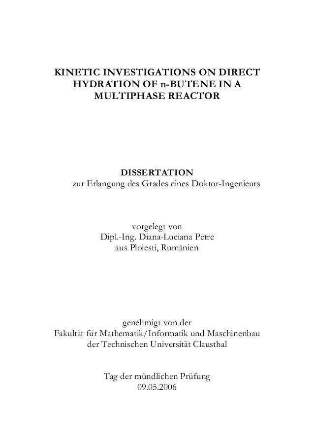 KINETIC INVESTIGATIONS ON DIRECT   HYDRATION OF n-BUTENE IN A      MULTIPHASE REACTOR                DISSERTATION    zur E...