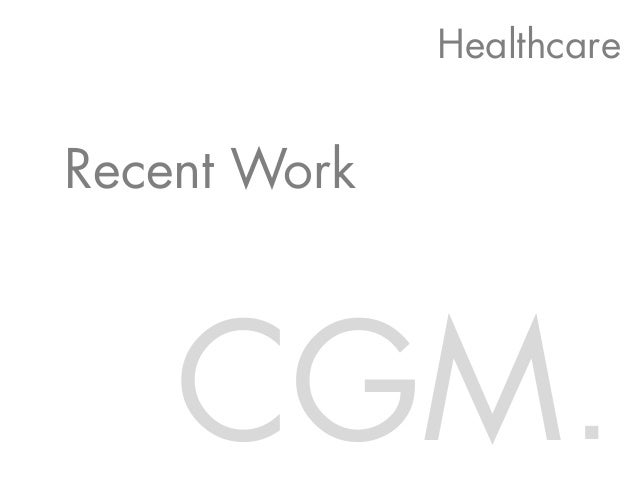 CGM Recent Work Healthcare