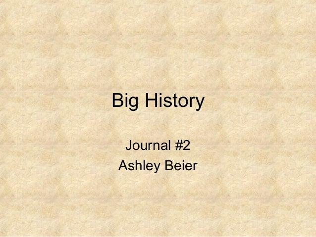 Big History Journal #2 Ashley Beier