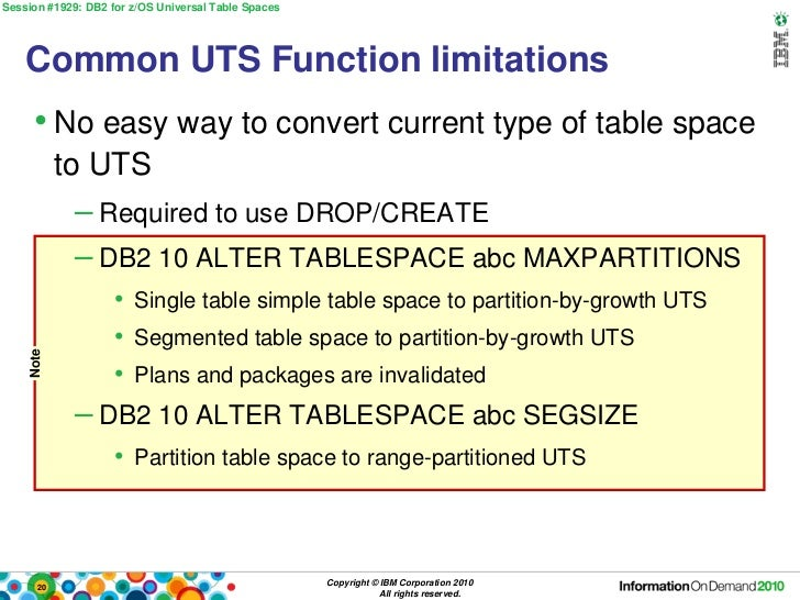 Universal Table Spaces for DB2 10 for z/OS - IOD 2010