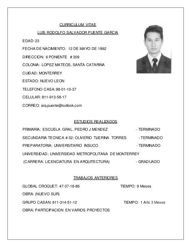 CURRICULUM VITAE LUIS RODOLFO SALVADOR PUENTE GARCIA EDAD: 23 FECHA DE  NACIMIENTO: 12 DE ...