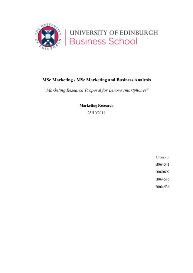 "MSc Marketing / MSc Marketing and Business Analysis ""Marketing Research Proposal for Lenovo smartphones"" Marketing Researc..."
